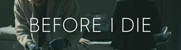 Before I Die – TV Series